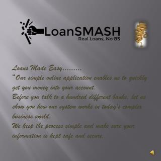 Facilitate your life with Loan Smash