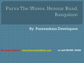 Purva the Waves new innovative offering new residential proj