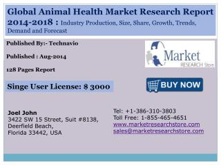 Global Animal Health Market 2014 - 2018 Size, Share, Growth