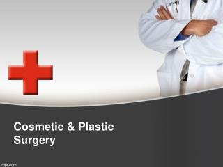 Cosmetic & Plastic Surgery