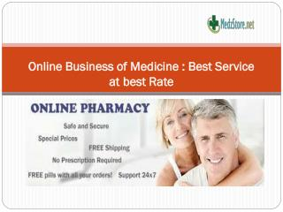 Online business of Medicine- Best service at best rate