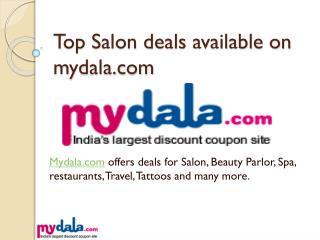 Best Salon Deals On Mydala with Coupons Code