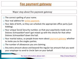 we give full support to you to fee-payment gateway