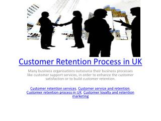 Customer Retention Process in UK