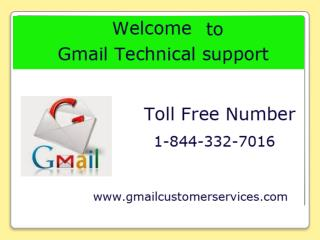 Gmail Support Number 1-844-332-7016 USA for Various Gmail Se