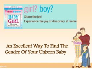 An Excellent Way to Find The Gender of Your Unborn Baby