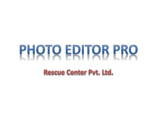 Color Effect Photo Editor| Image Editor | Best Photo Editor