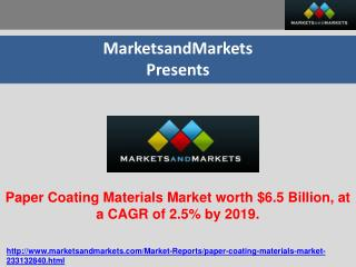 Paper Coating Materials Market worth $6.5 Billion, at a CAGR