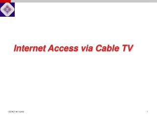 Internet Access via Cable TV