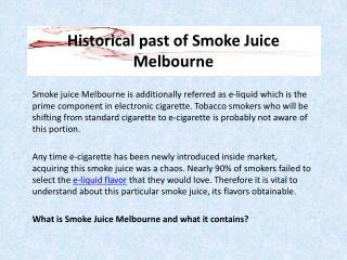Historical past of Smoke Juice Melbourne