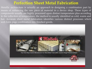 Perfection Sheet Metal Fabrication