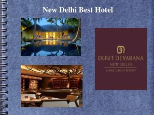 New Delhi Best Luxury Hotel