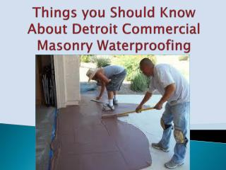 Things you Should Know About Detroit Commercial Masonry Wate