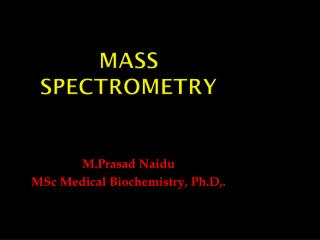 MASS SPECTROPHOTOMETRY