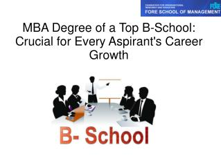 MBA degree is Crucial for every Aspirant's Career Growth