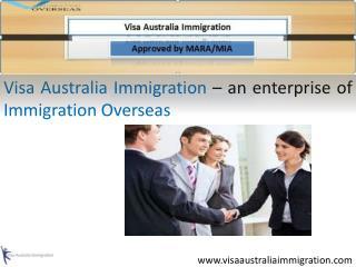 Visa Australia Immigration - Immigration Overseas