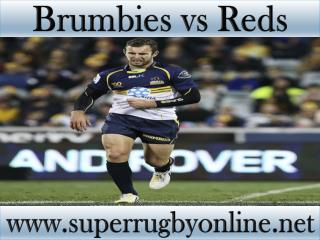 live Brumbies vs Reds stream online