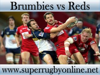 Brumbies vs Reds Super rugby live match 13 feb