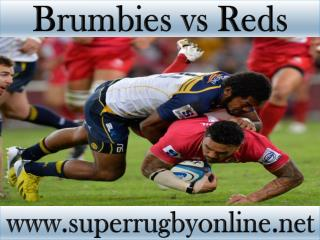 watch Brumbies vs Reds live broadcast