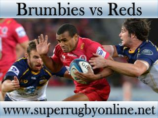 watch Brumbies vs Reds live telecast