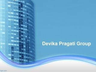 Devika Pragati Group