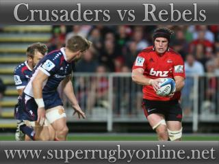 live Super rugby match Crusaders vs Rebels