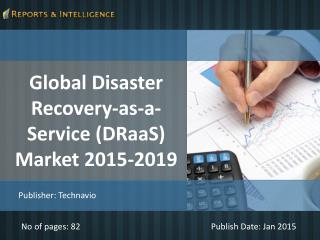 R&I: Disaster Recovery-as-a-Service (DRaaS) Market