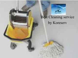 Best cleaning service by koreserv