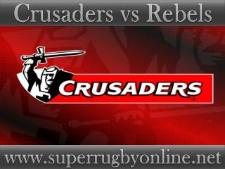 watch Crusaders vs Rebels live stream online