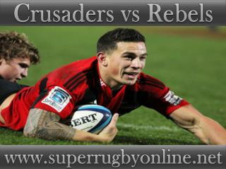 watch Crusaders vs Rebels Super rugby live