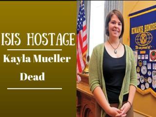 ISIS Hostage Kayla Mueller Dead