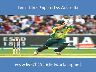 live cricket England vs Australia