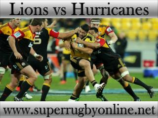 watch Lions vs Hurricanes live stream