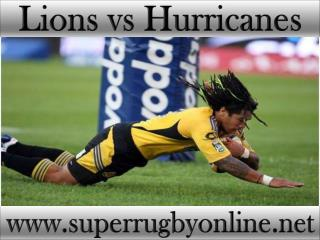 watch Lions vs Hurricanes online Super rugby match