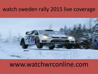 watch sweden rally 2015 live coverage