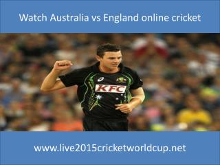 live cricket Australia vs England