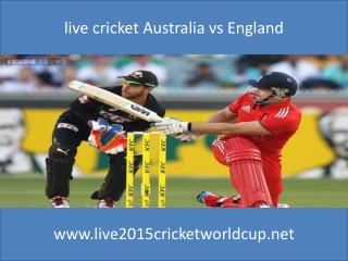 watch Australia vs England 14 feb 2015 live stream