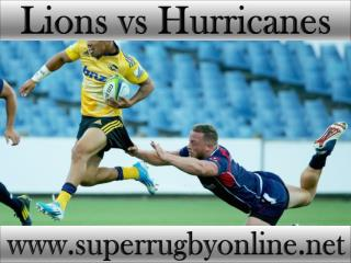 watch Lions vs Hurricanes live broadcast