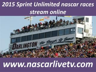 watch nascar Sprint Unlimited at Daytona race live online