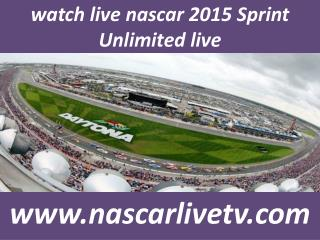 nascar 2015 Sprint Unlimited streaming live telecast