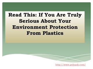 Read This: If You Are Truly Serious About Your Environment P