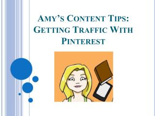GETTING TRAFFIC WITH PINTEREST