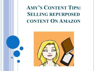SELLING REPURPOSED CONTENT ON AMAZON