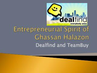 Entrepreneurial Spirit of Ghassan Halazon
