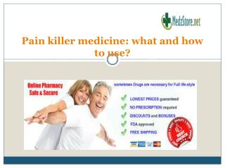 Pain killer medicine: what and how to use?