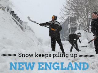 Snow keeps piling up New England
