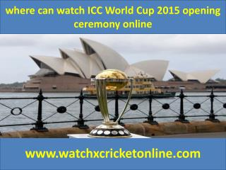 where cani watch ICC World Cup 2015  online