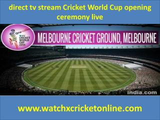 direct tv stream Cricket World Cup live