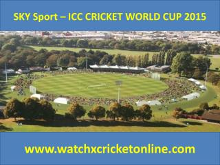 SKY Sport – ICC CRICKET WORLD CUP 2015