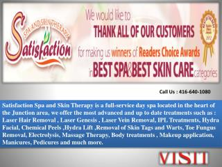 Satisfaction Spa and Skin Therapy Services in Toronto